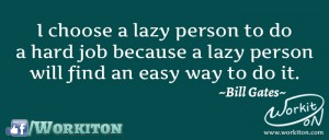 Workiton lazy people easy job